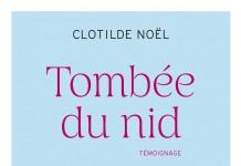 Tombée du nid, un livre de Clotilde Noël
