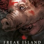 Freak Island tome 1