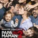 Papa ou maman 2 film affiche