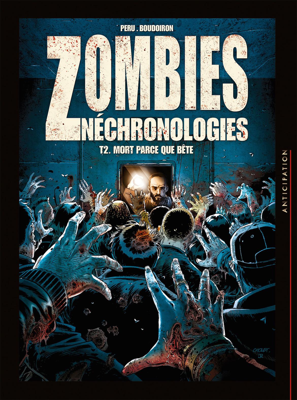 Zombies Néchronologies, tome 2 : BD de Peru et Boudoiron